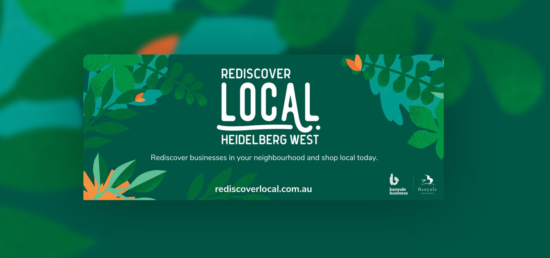Rediscover Local Home Banner – Heidelberg West
