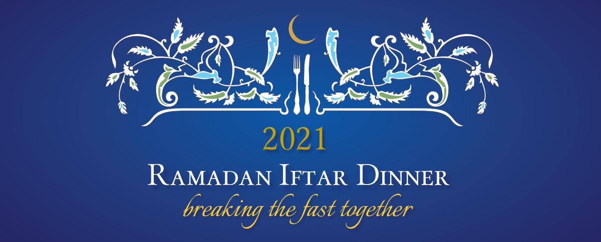Ramadan Iftar Dinner 2021